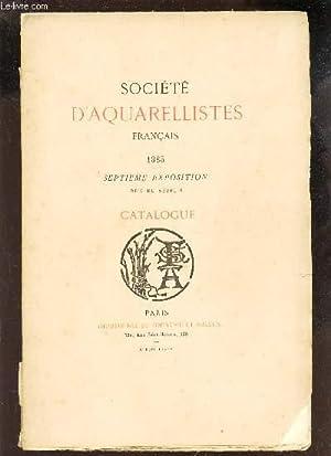 SOCIETE D'AQUARELLISTES FRANCAIS - 1885 - SEPTIEME EXPOSITION - CATALOGUE.: COLLECTIF