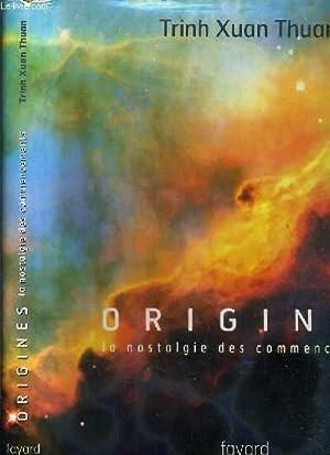 ORIGINES - LA NOSTALGIE DES COMMENCEMENTS: THUAN TRINH XUAN