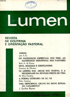 LUMEN, REVISTA DE DOUTRINA E ORIENTAÇÃO PASTORAL, JULHO-AGOSTO 1970 (Sumario: LIMIAR ...