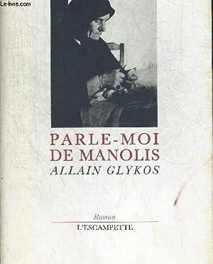 PARLE MOI DE MANOLIS: GLYKOS ALLAIN