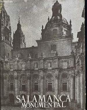 SALAMANCA MONUMENTAL. LOS MONUMENTOS CARDINALES DE ESPANA. OUVRAGE EN ESPAGNOL: GARCIA BOIZA ...