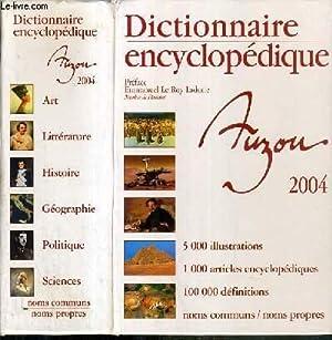 DICTIONNAIRE ENCYCLOPEDIQUE 2004 - NOMS COMMUNS - NOMS PROPRES: COLLECTIF