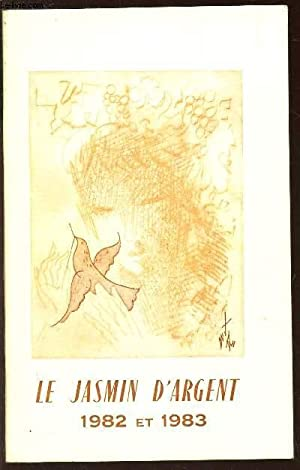LE JASMIN D'ARGENT - 1982 ET 1983.: AMBLARD JACQUES / COLLECTIF