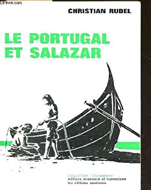 "LE PORTUGAL ET SALAZAR / COLLECTION ""DOCUMENTS"".: RUDEL CHRISTIAN"