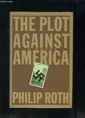 THE PLOT AGAINST AMERICA- Texte en anglais: ROTH PHILIP