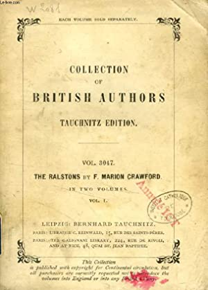 THE RALSTONS, VOL. I (TAUCHNITZ EDITION, COLLECTION OF BRITISH AUTHORS, VOL. 3047): CRAWFORD F. ...