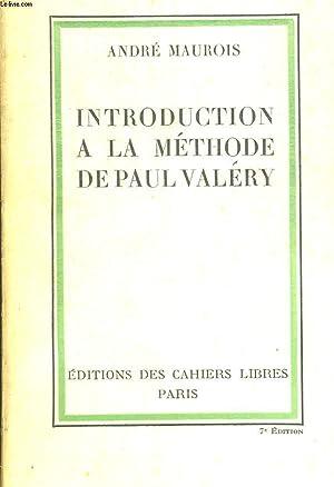 INTRODUCTION A LA METHODE DE PAUL VALERY: MAUROIS ANDRE