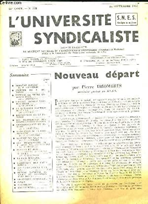 L UNIVERSITE SYNDICALISTE N°228. 24 SEPTEMBRE 1962. NOUVEAU DEPART / JOURNEE DU 1er ...
