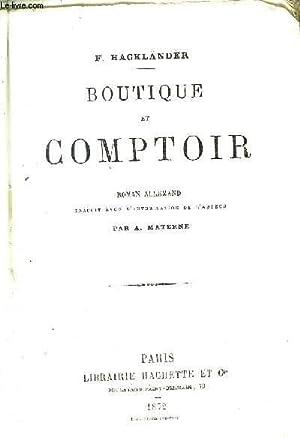 BOUTIQUE ET COMPTOIR - ROMAN ALLEMAND.: F.HACKLANDER