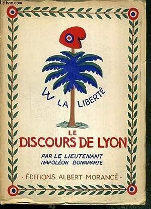 LE DISCOURS DE LYON / COLLECTION PAGES NAPOLEONNIENNES - EXEMPLAIRE N°444 / 2000 SUR ...