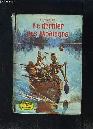 LE DERNIER DES MOHICANS: COOPER F.