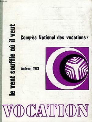 """VOCATION, ANNEE 1983 (RECUEIL) (Sommaire: """"Et tu entends sa voix."""", Editorial. Tout un ..."""
