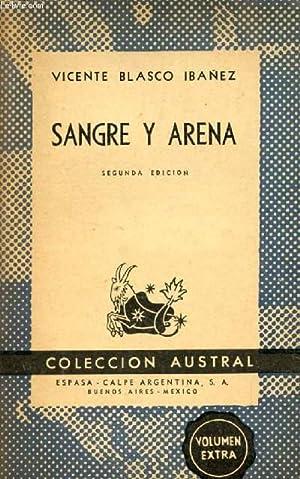 SANGRE Y ARENA, COLECCIÓN AUSTRAL, N° 341: BLASCO IBANEZ VICENTE