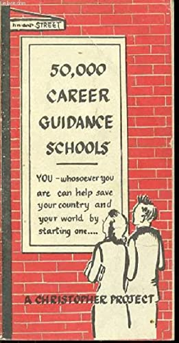 50,000 CAREER GUIDANCE SCHOOLS - A CHRISTOPHER PROJECT.: COLLECTIF