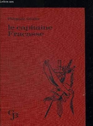 LE CAPITAINE FRACASSE. ILLUSTRATIONS DE SERGE NOEL: GAUTIER THEOPHILE