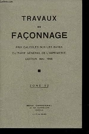 TRAVAUX DE FACONNAGE PRIX CALCULES SUR LES BASES DU TARIF GENERAL DE L'IMPRIMERIE EDITION MAI ...