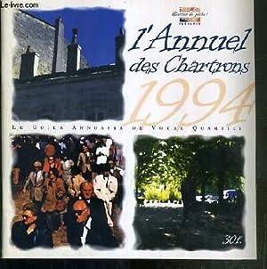 L'ANNUEL DES CHARTRONS 1994 - LE GUIDE ANNUAIRE DE VOTRE QUARTIER: COLLECTIF