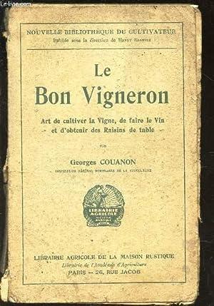 LE BON VIGNERON / Art de cultiver: COUANON GEORGES