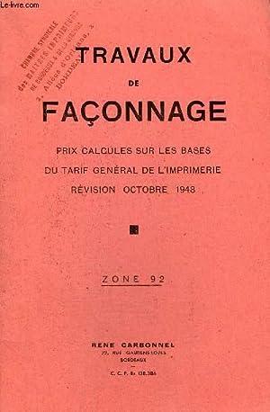 TRAVAUX DE FACONNAGE PRIX CALCULES SUR LES BASES DU TARIF GENERAL DE L'IMPRIMERIE REVISION ...