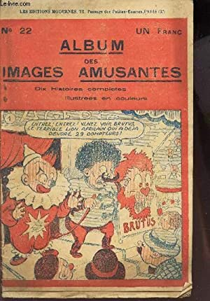 ALBUM DES IMAGES AMUSANTES - N°22 - DIX HISTOIRES COMPLETES.: COLLECTIF