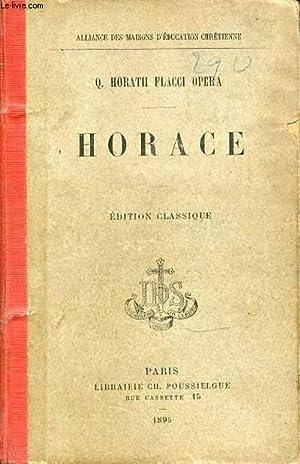 Q. HORATII FLACCI OPERA : HORACE - ALLIANCE DES MAISONS D'EDUCATION CHRETIENNE.: ABBE ...