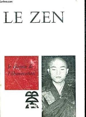 LE ZEN. LE CHEMIN DE L ILLUMINATION: LASSALLLE H.M.