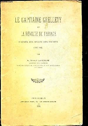 LE CAPITAINE CRELLETY ET LA REVOLTE DU PARIAGE - D'APRES DES DOCUMENTS INEDITS (1637-1642).