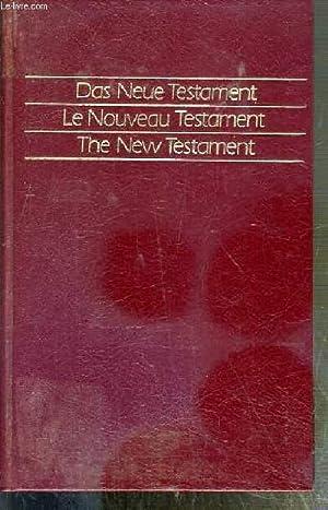 DAS NEUE TESTAMENT - LE NOUVEAU TESTAMENT - THE NEW TESTAMENT - TEXTE EN ALLEMAND - FRANCAIS ET ...