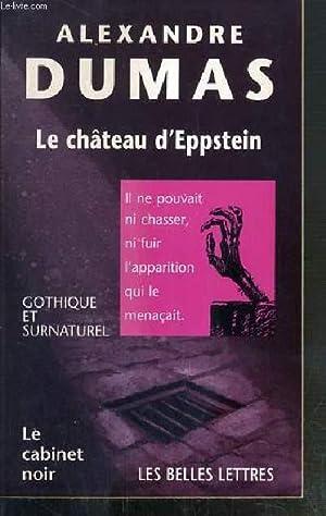 LE CHATEAU D'EPPESTEIN / COLLECTION LE CABINET: DUMAS ALEXANDRE