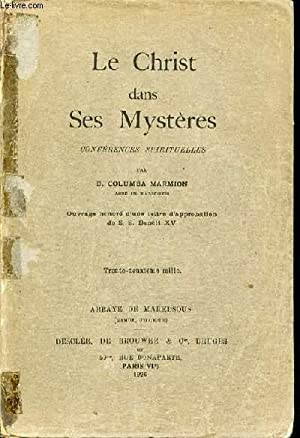 LE CHRIST DANS SES MYSTERES - CONFERENCES SPIRITUELLES.: MARMION COLUMBA D.