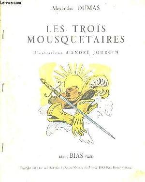 LES TROIS MOUSQUETAIRES. ILLUSTRATIONS D ANDRE JOURCIN: DUMAS ALEXANDRE
