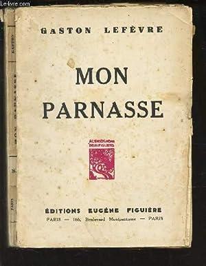 MON PARANASSE: LEFEVRE GASTON