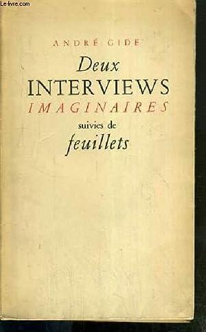 DEUX INTERVIEWS IMAGINAIRES SUIVIES DE FEUILLETS: GIDE ANDRE