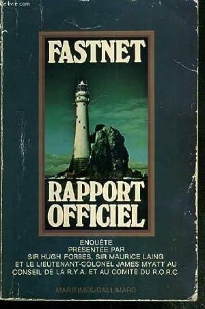 RAPPORT D'ENQUETE SUR COURSE DU FASTNET 1979 - ROYAL YACHTING ASSOCIATION - ROYAL OCEAN RACING...