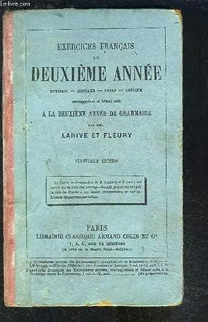 EXERCICES FRANCAIS DE DEUXIEME ANNEE- REVISION- SYNTAXE- STYLE- LEXIQUE: LARIVE ET FLEURY