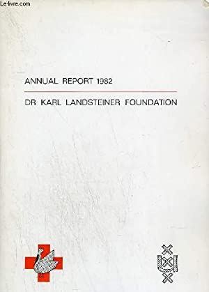 ANNUAL REPORT 1982 OF THE DR.KARL LANDSTEINER: COLLECTIF