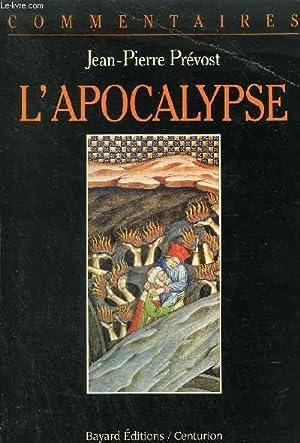 L'APOCALYPSE COMMENTAIRE PASTORAL.: PREVOST JEAN PIERRE