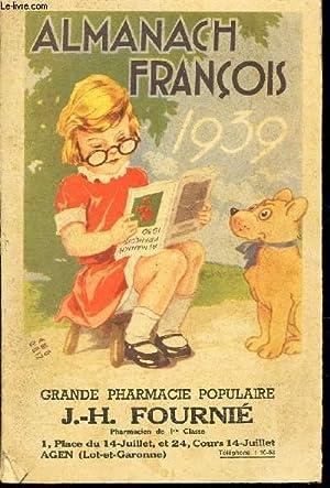 ALMANACH FRANCOIS - 1939 / la legende: COLLECTIF