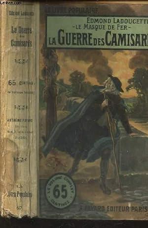 LA GUERRE DES CAMISARD ( Le masque de Fer).: LADOUCETTE EDMOND