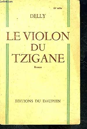LE VIOLON DU TZIGANE: DELLY