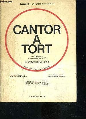 CANTOR A TORT- Collection La pensée des hommes - Les potentialistes et les absolutistes- Le ...