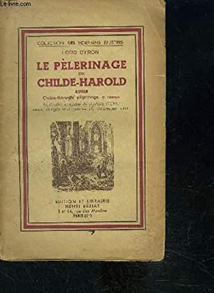 LE PELERINAGE DU CHILDE HAROLD- COLLECTION DES: BYRON LORD