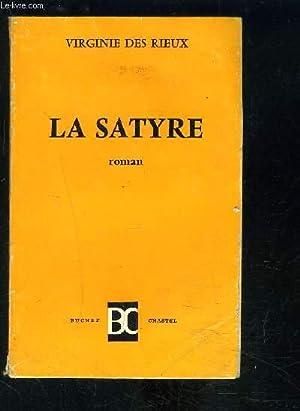 LA SATYRE: DES RIEUX VIRGINIE