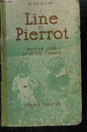 LINE ET PIERROT PREMIER LIVRE DE LECTURE: K.SEGUIN