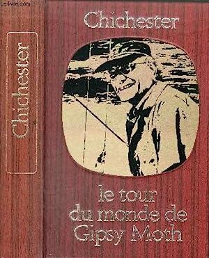 LE TOUR DU MONDE DE GIPSY MOTH IV - COLLECTION BIBLIOTHEQUE DE LA MER.: SIR FRANCIS CHICHESTER