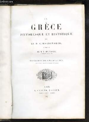 LA GRECE PITTORESQUE ET HISTORIQUE.: WORDSWORTH C. (Dr)