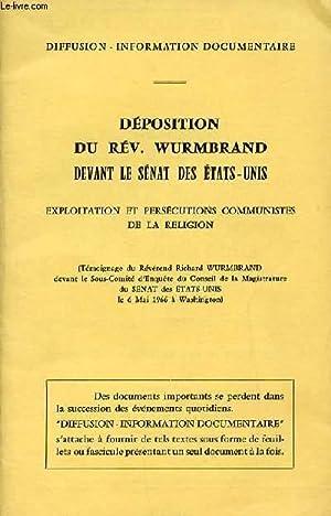 DEPOSITION DU REV. WURMBRAND DEVANT LE SENAT DES ETATS-UNIS - EXPLOITATION ET PERSECUTIONS ...