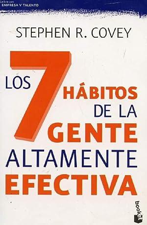 LOS 7 HABITOS DE LA GENTE ALTAMENTE: COVEY STEPHEN R.