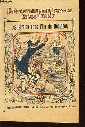 """LES PIRATES DANS LK'ILE DE ROBINSON / VOL.42 DE LA COLLECTION """"LES AVENTURES DU ..."""