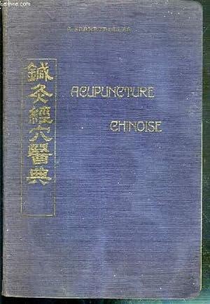 L'ACUPUNCTURE CHINOISE (THERAPEUTIQUE ENERGETIQUE): FERREYROLLES PAUL DOCTEUR